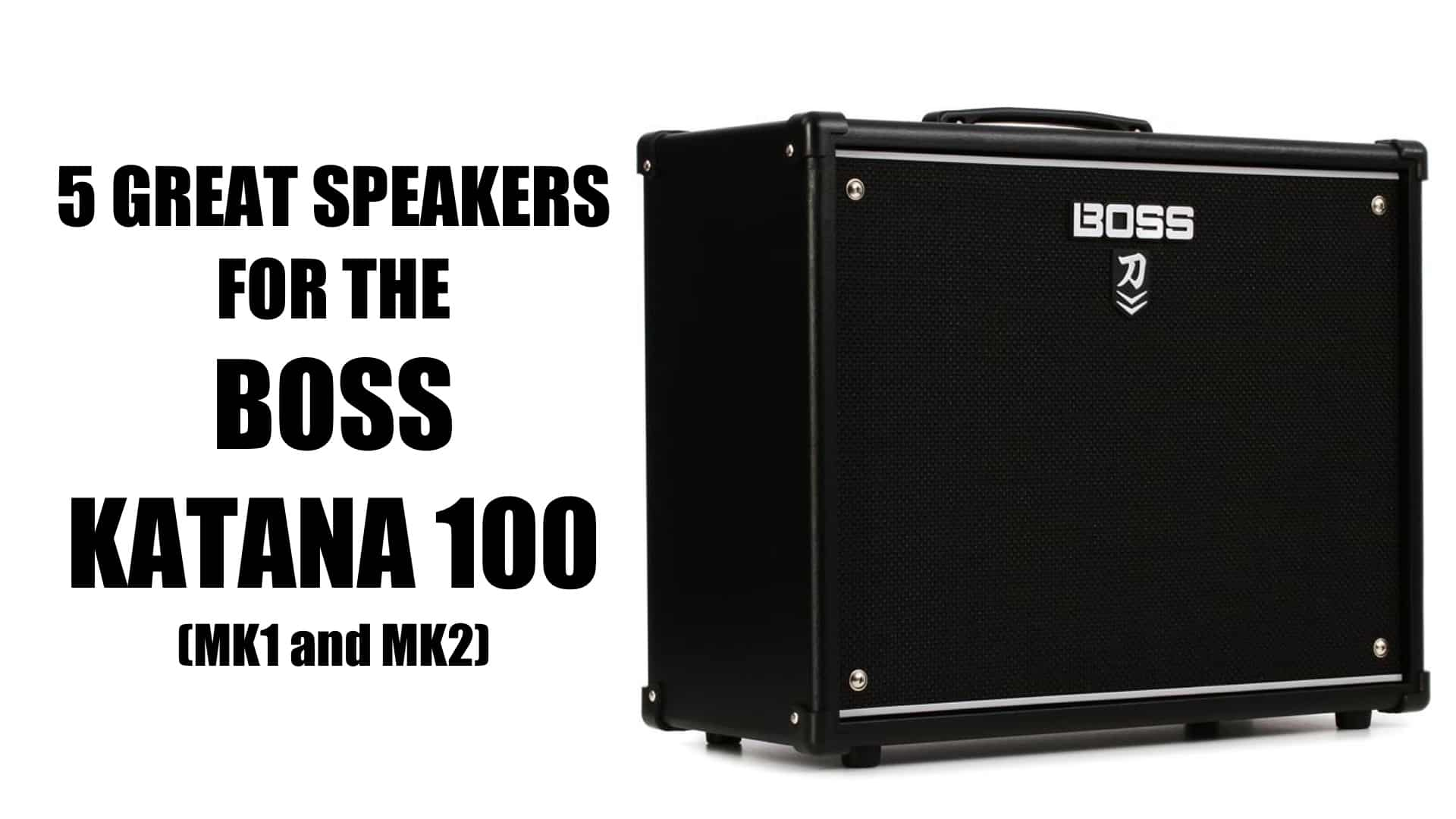 The Best Replacement Speakers for a Boss Katana 100